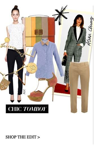CHIC TOMBOY  Channel your inner garçon with boy-cut chinos paired with prim-collared shirts, cute charms…and some killer heels