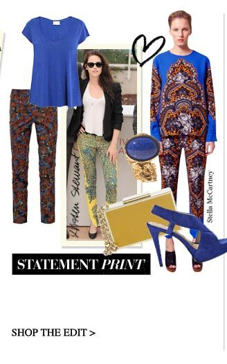 STATEMENT PRINTPut the focus on wild print trousers for day or night: just add bold block colour and wear with confidence  SHOP THE EDIT