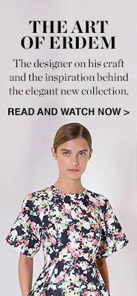 READ, WATCH AND SHOP ERDEM >