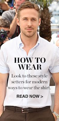 HOW TO WEAR: THE SHIRT
