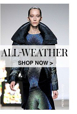 SHOP FOR ALL WEATHER