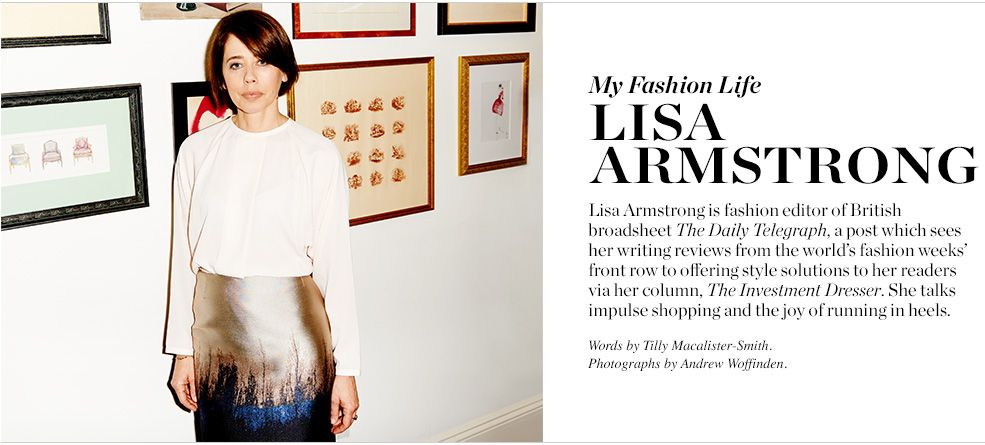 My Fashion Life Lisa Armstrong Matchesfashion Com