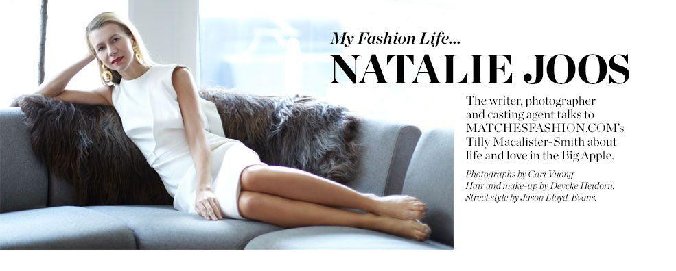 My Fashion Life Natalie Joos Matchesfashion Com