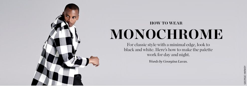 how to wear  monochrome style