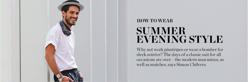 How To Wear Summer Evening Style Matchesfashion Com
