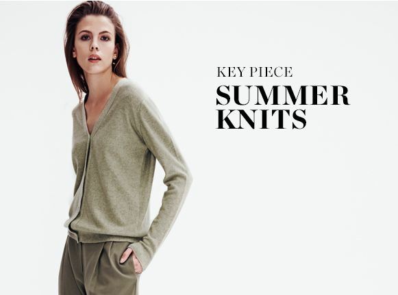 SHOP SUMMER KNITS >
