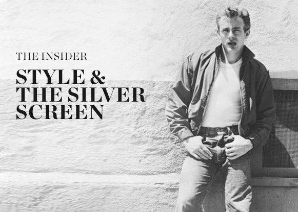 THE INSIDER: STYLE & THE SILVER SCREEN