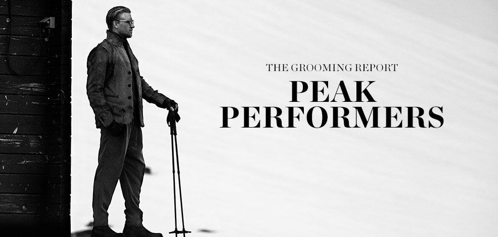 THE GROOMING REPORT: PEAK PERFORMERS