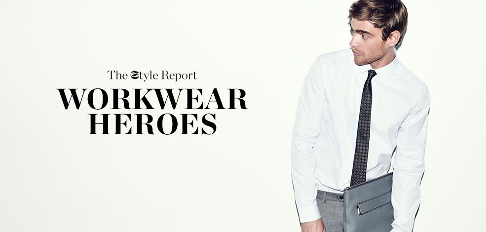 THE STYLE REPORT: WORKWEAR HEROES