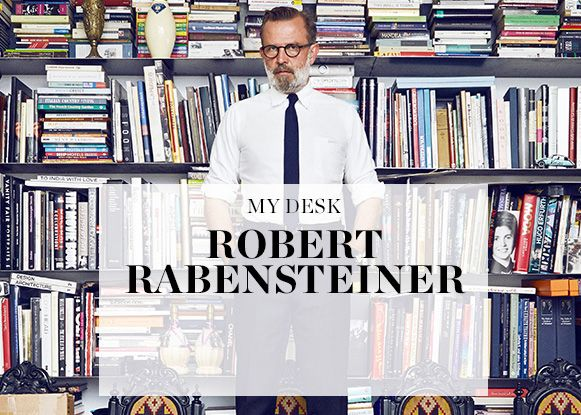 MY DESK: ROBERT RABENSTEINER