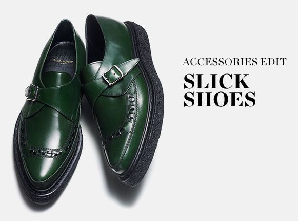ACCESSORIES EDIT: SLICK SHOES