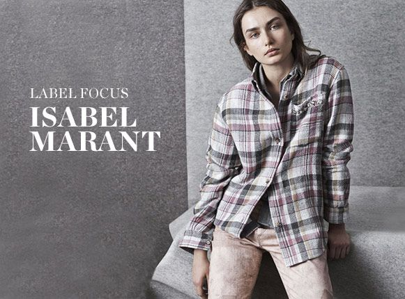 LABEL FOCUS: ISABEL-MARANT