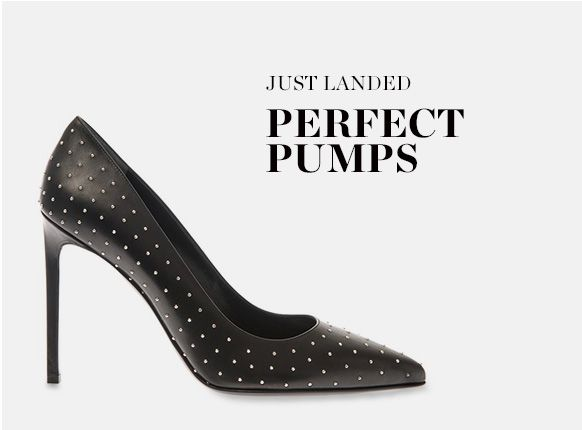 JUST LANDED: PERFECT PUMPS
