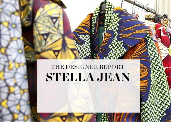 HE DESIGNER REPORT: STELLA JEAN