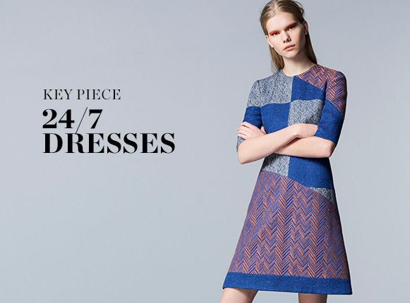 KEY PIECE: 24/7 DRESSES