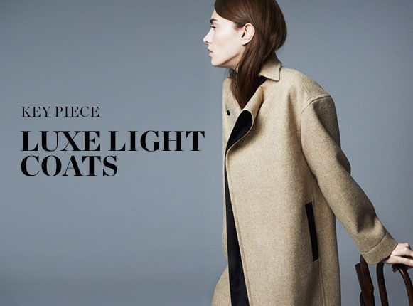 KEY PIECE: LUXE LIGHT COATS