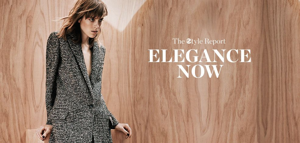 THE STYLE REPORT: ELEGANCE NOW