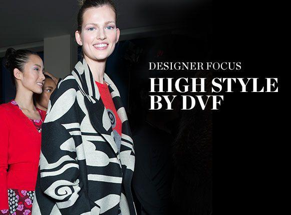 DESIGNER FOCUS: HIGH STYLE BY DVF