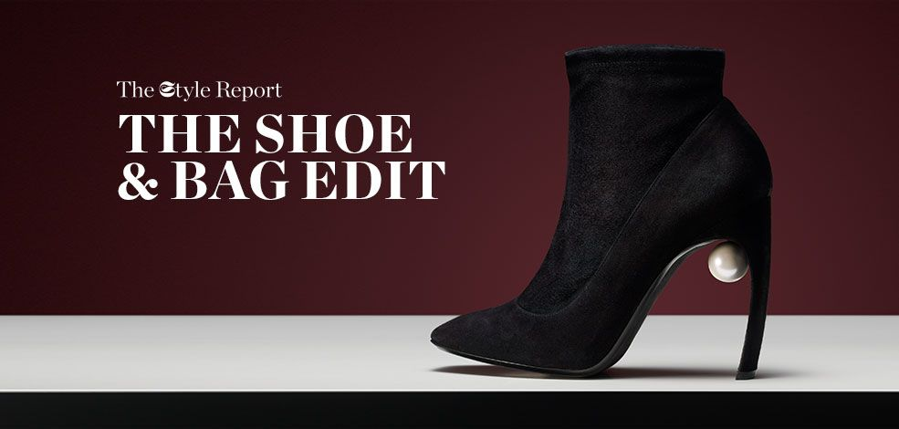 THE STYLE REPORT: THE SHOE & BAG EDIT