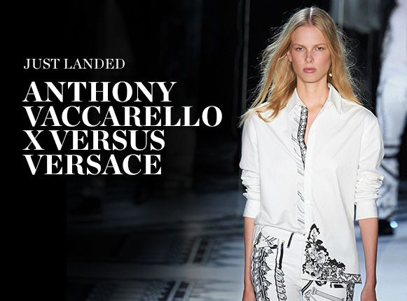 JUST LANDED: ANTHONY VACCARELLO X VERSUS VERSACE
