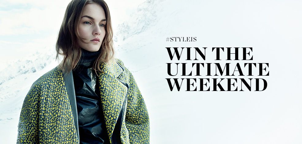 #STYLEIS: WIN THE ULTIMATE WEEKEND