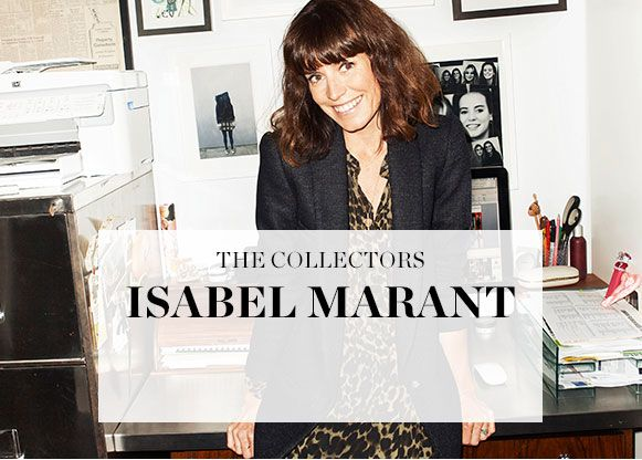 THE COLLECTORS: ISABEL MARANT