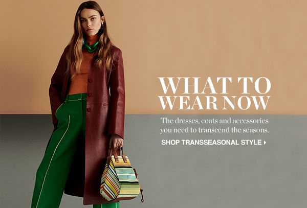 SHOP TRANSSEASONAL STYLE >