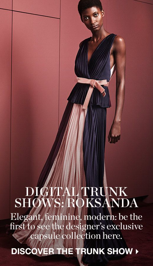DIGITAL TRUNK SHOWS: ROKSANDA
