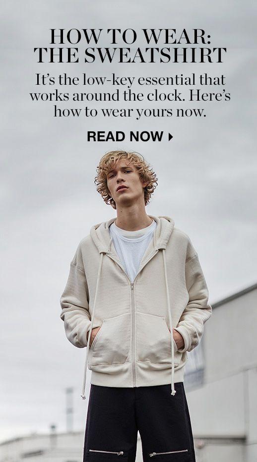 HOW TO WEAR: SWEATSHIRTS >