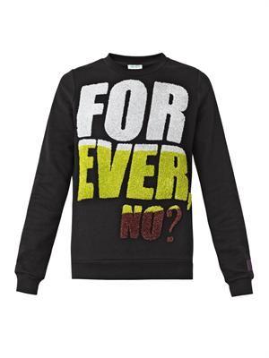Forever No? slogan sweatshirt