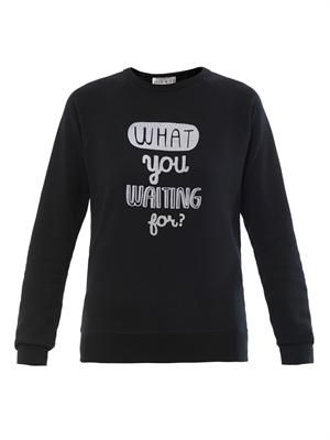 'What you waiting for?' flocking sweatshirt
